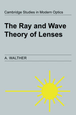 Ray and Wave Theory of Lenses book
