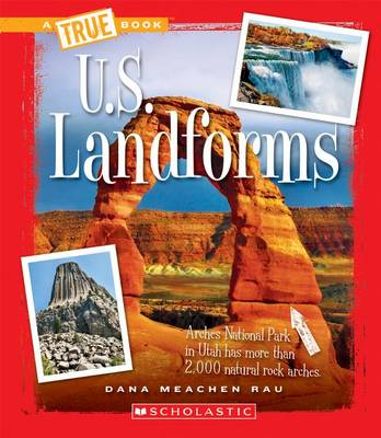 U.S. Landforms by Dana Meachen Rau
