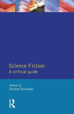 Science Fiction: A Critical Guide by Patrick Parrinder