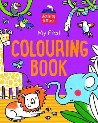 Activity House - My First Colouring Book book