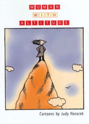 Woman with Altitude by Judy Horacek