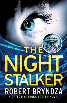 The Night Stalker by Robert Bryndza