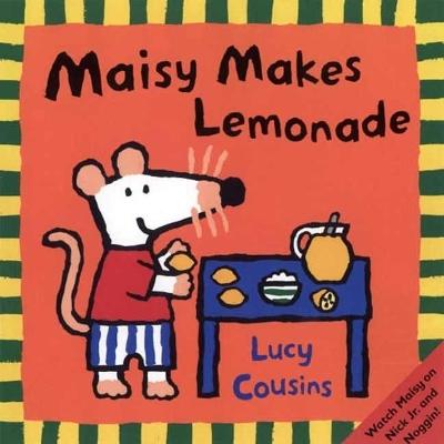 Maisy Makes Lemonade book