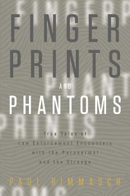 Fingerprints and Phantoms by Paul Rimmasch