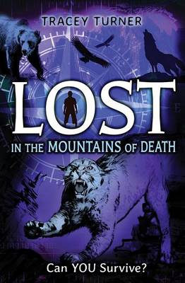 Lost in the Mountains of Death by Tracey Turner