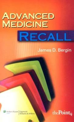 Advanced Medicine Recall by James Bergin
