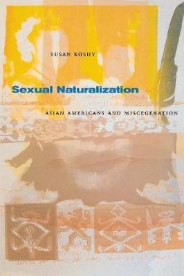 Sexual Naturalization by Susan Koshy