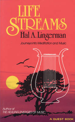 Life Streams by Hal A. Lingerman