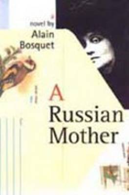 Russian Mother by Alain Bosquet