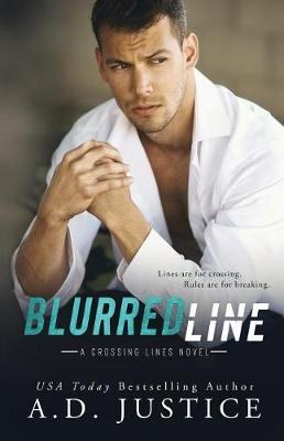 Blurred Line by A D Justice