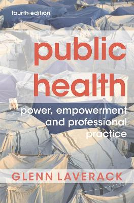 Public Health: Power, Empowerment and Professional Practice book