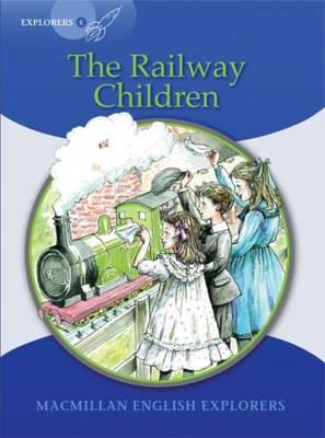 Explorers 6 Railway Children by Gill Munton