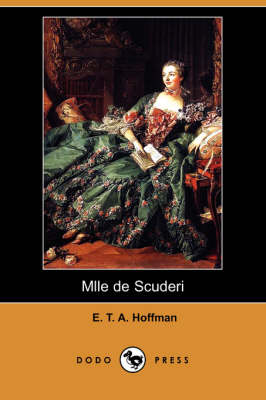 Mlle de Scuderi (Dodo Press) book