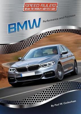 BMW by Paul W Cockerham