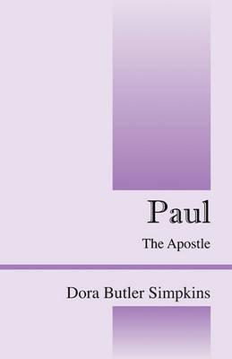 Paul by Dora Butler Simpkins
