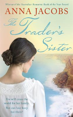 Trader's Sister by Anna Jacobs