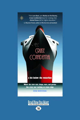 Cruise Confidential: A Hit Below the Waterline: by Brian David Bruns