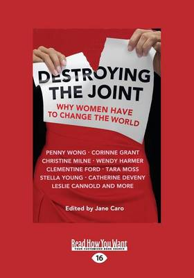 Destroying the Joint by Jane Caro
