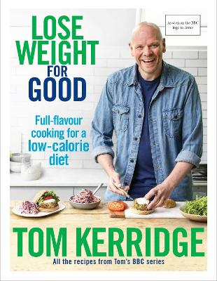 Lose Weight for Good by Tom Kerridge