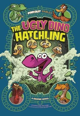 The Ugly Dino Hatchling by Stephanie Peters
