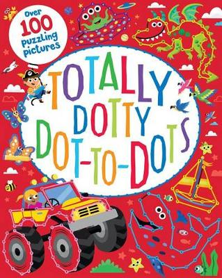 Totally Dotty Dot-To-Dots by Susan Fairbrother