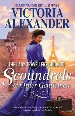 Lady Travellers Guide To Scoundrels And Other Gentlemen by Victoria Alexander