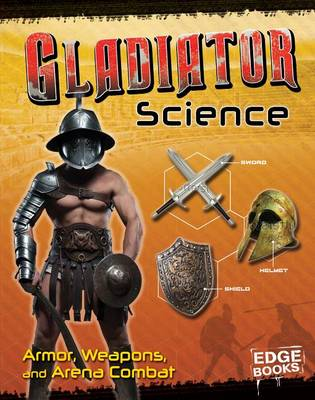 Gladiator Science by Allison Lassieur