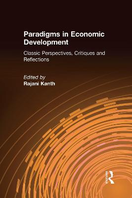 Paradigms in Economic Development by Rajani K. Kanth