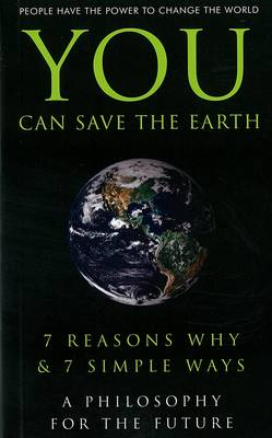You Can Save The Earth by June Eding