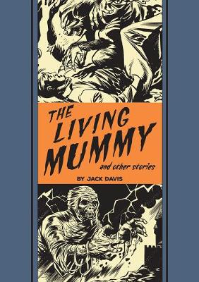 Living Mummy And Other Stories by Jack Davis