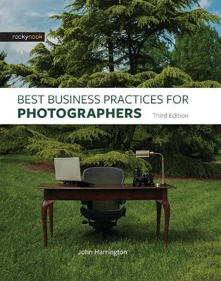 Best Business Practices for Photographers, Third Edition book