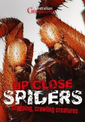 Australian Geographic Up Close Spiders book