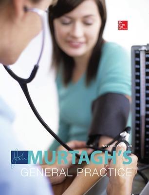 MURTAGH'S GENERAL PRACTICE 7E book