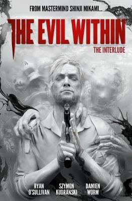 Evil Within Volume 2: The Interlude book