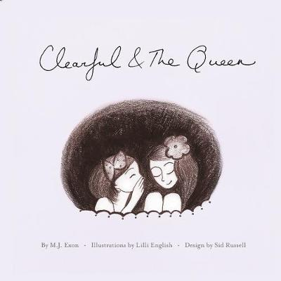 Clearful and the Queen by M. J. Exon