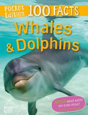 100 Facts Whales and Dolphins Pocket Edition by Parker Steve