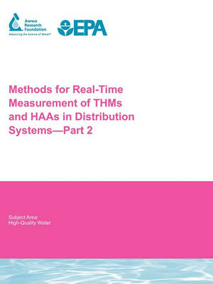 Methods for Real-Time Measurement of THMs and HAAs in Distribution Systems - Part 2 by G. Emmert