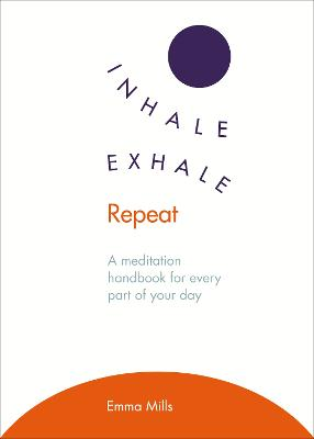 Inhale * Exhale * Repeat book