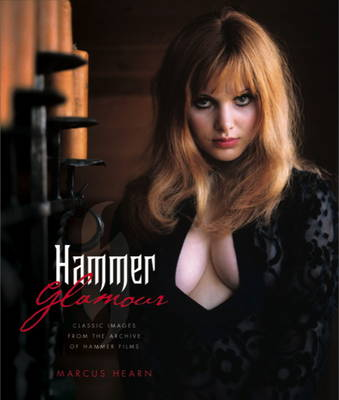 Hammer Glamour by Marcus Hearn