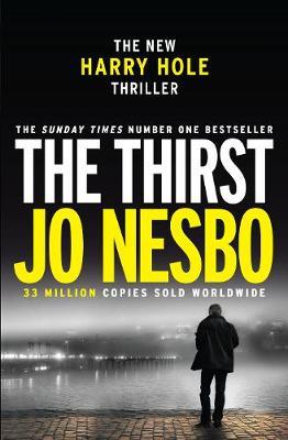 The Thirst: Harry Hole 11 by Jo Nesbo