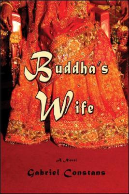 Buddha's Wife by Gabriel Constans