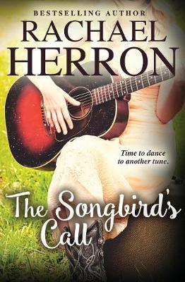 Songbird's Call by Rachael Herron