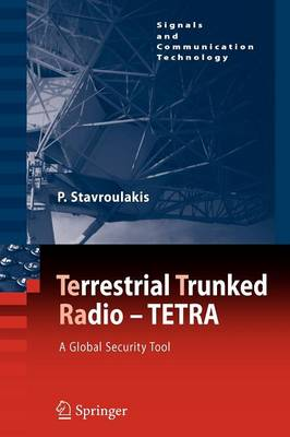 TErrestrial Trunked RAdio - TETRA by Peter Stavroulakis