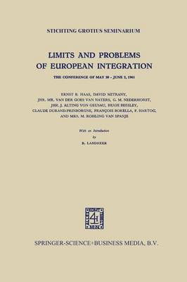 Limits and Problems of European Integration by Ernst B. Haas