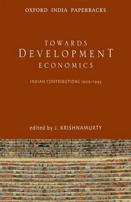 Toward Development Economics by J. Krishnamurty