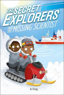 The Secret Explorers and the Missing Scientist book