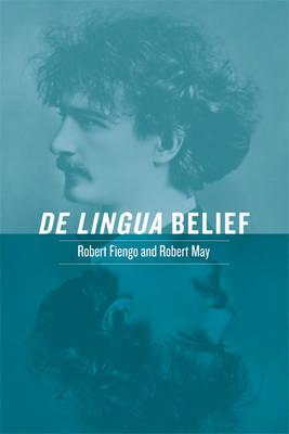 De Lingua Belief by Robert Fiengo