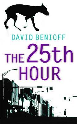25th Hour by David Benioff