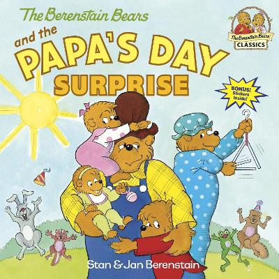 Berenstain Bears And The Papa's Day Surprise by Jan Berenstain