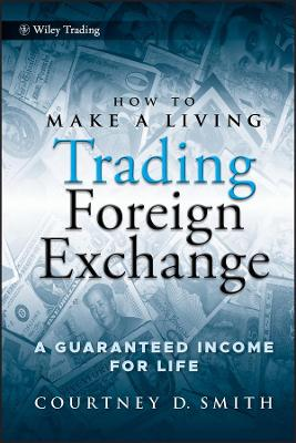 How to Make a Living Trading Foreign Exchange book